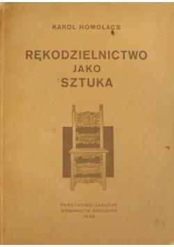 Rękodzielnictwo jako sztuka: Szkic historiczny,1948r