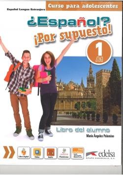 Espanol por supuesto 1-A1 Libro del alumno