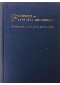 Principes De Synthese Organique