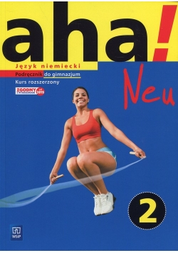 Aha!Neu 2 Język niemiecki Podręcznik + 2CD Kurs rozszerzony