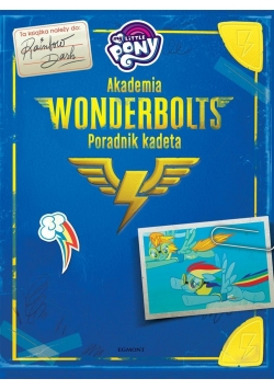 My Little Pony. Akademia Wonderbolts. Poradnik
