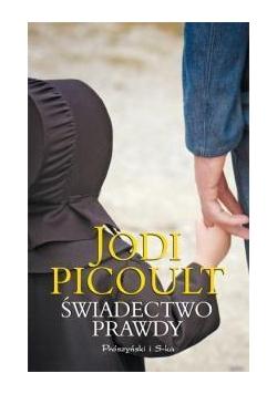 Świadectwo prawdy - Jodi Picoult wyd. 2011