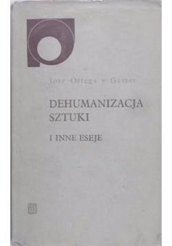Dehumanizacja sztuki i inne eseje