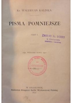 Pisma pomniejsze, cz.I, 1892r.