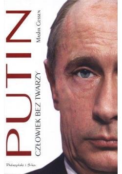 Putin. Człowiek bez twarzy