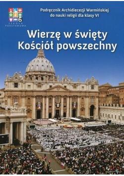 Katechizm SP 6 Wierzę w święty... podr WARMIA