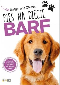 Pies na diecie BARF Zdrowe i naturalne jedzenie dla Twojego pupila