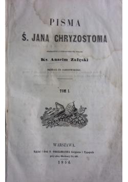 Pisma Ś. Jana Chryzostoma, Tom 1-3 , 1854r., UNIKAT