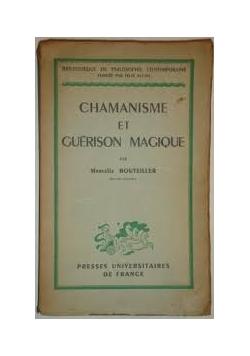 Chamanisme et Guerison Magique