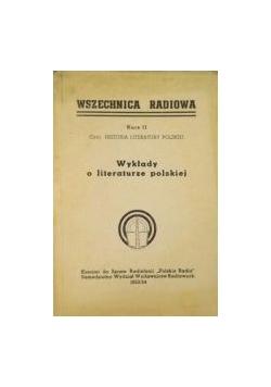 Wszechnica radiowa: Historia literatury polskiej: Wykłady o literaturze polskiej