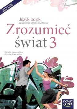 J. Polski ZSZ 3 Zrozumieć świat Podr. w.2017 NE