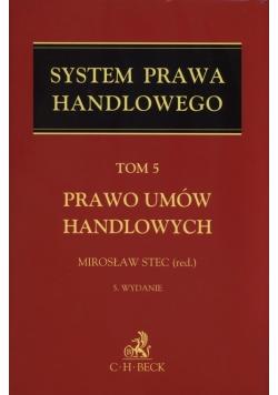 System Prawa Handlowego Tom 5 Prawo umów handlowych