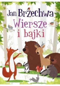 Wiersze i bajki - Jan Brzechwa
