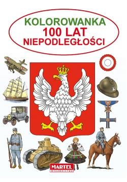 Kolorowanka 100 lat Niepodległości