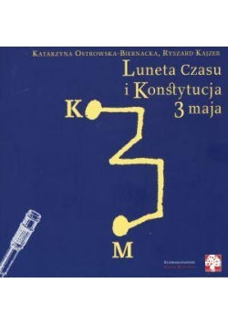 Luneta Czasu i Konstytucja 3 maja