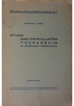 Studia nad patrycjatem poznańskim w wiekach średnich, 1937r.