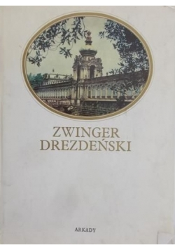 Zwinger Drezdeński