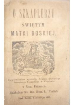 O szkaplerzu świętym Matki Boskiej , 1888 r.