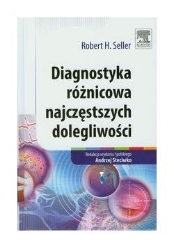 Diagnostyka róznicowa najczęstszych dolegliwości