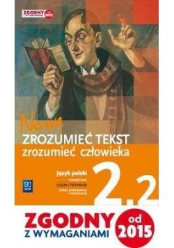 J.polski LO Nowe zrozumieć tekst 2/2 w.2016 WSiP
