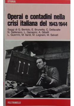Operai e contadini nella crisi del 1943/ 1944