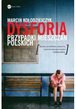 Dysforia. Przypadek mieszczan polskich