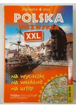 Polska niezwykła XXL.Przewodnik + Atlas
