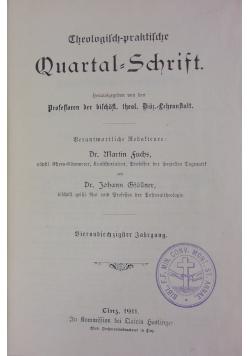 Theologisch - praktische Quartal-Schrift. , 1911 r.