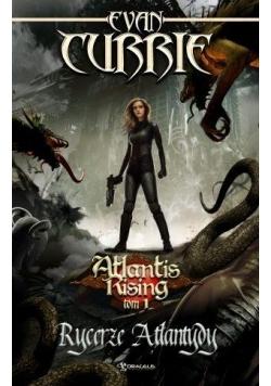 Atlantis Rising T.1 Rycerze Atlantydy