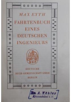 Fahrtenbuch eines Deutschen Ingenieurs, ok. 1950r.