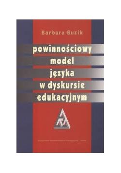 Powinnościowy model języka w dyskursie edukacyjnym