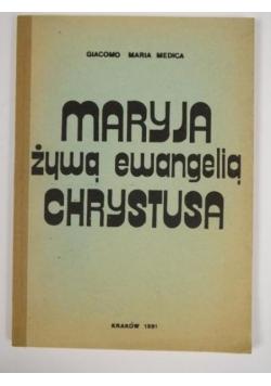 Maryja żywą ewangelią Chrystusa