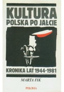 Kultura Polska po jałcie kronika lat 1994-1981