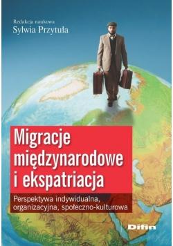 Migracje międzynarodowe i ekspatriacja