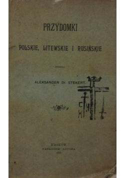 Przydomki polskie, litewskie i rusińskie, 1899r.