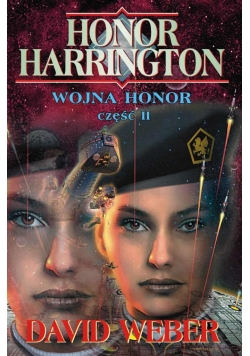 Honor Harrington. Wojna Honor cz.2