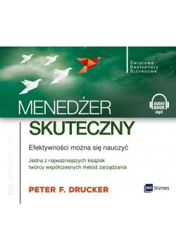 Menedżer skuteczny. Efektywności można.. Audiobook