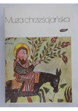 Muza chrześcijańska, Tom I
