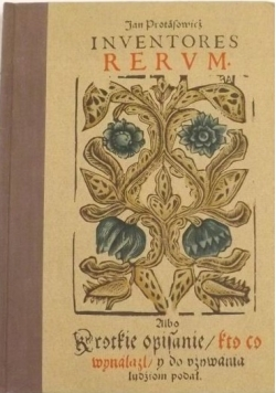 Inventores Rerum, reprint 1608 r.