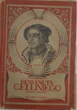 Żywot Celliniego, 1949 r.