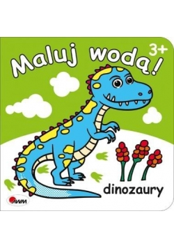 Maluj wodą. Dinozaury