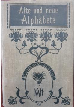 Alte und neue Alphabete, 1900 r.