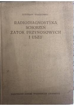 Radiodiagnostyka schorzeń zatok przynosowych i uszu