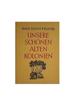 Unsere Schon Alter Kolonien, 1941r.