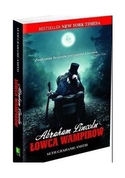 Abraham Lincoln Łowca wampirów. Nowa