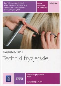 Techniki fryzjerskie Fryzjerstwo Tom 2 Podręcznik Kwalifikacja A.19