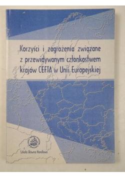 Korzyści i zagrożenia związane z przewidywanym członkostwem krajów CEFTA w Unii Europejskiej