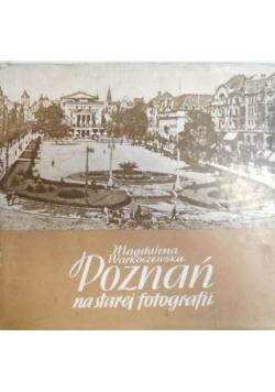 Poznań na starej fotografii
