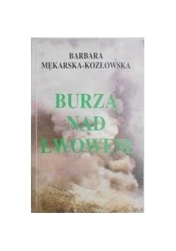 BurzanadLwowem: reportaż z lat wojennych 1939-1945 we Lwowie