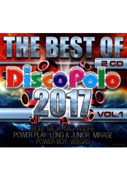 The Best Of Disco Polo 2017 vol. 1 (2CD)